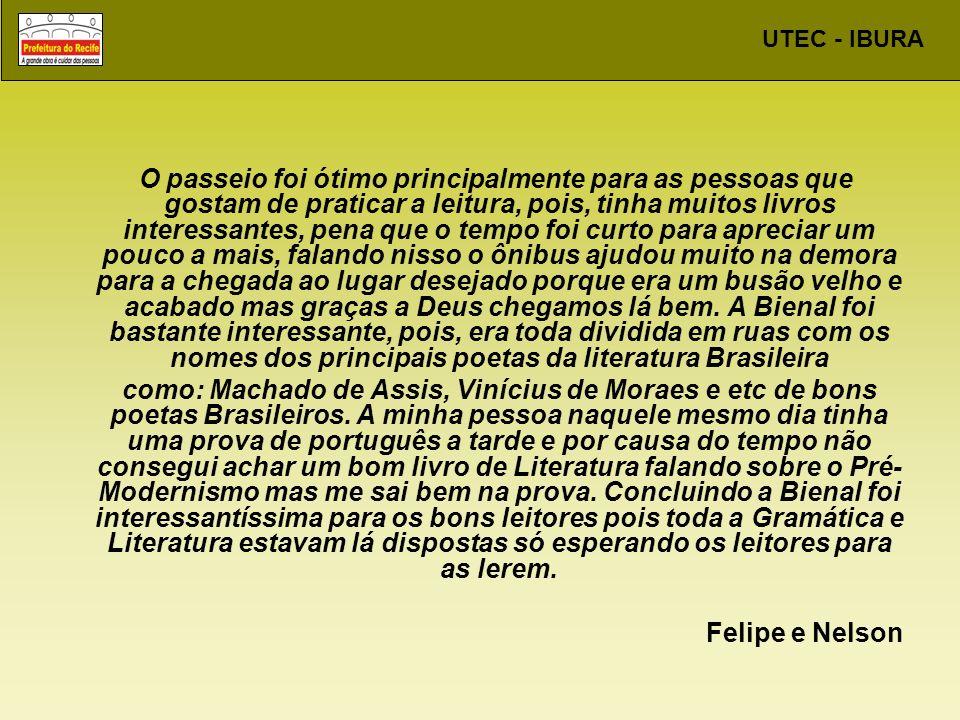 UTEC - IBURA DEPOIMENTO A UTEC é uma ótima escola, sua estrutura e seus equipamentos são muito bons.