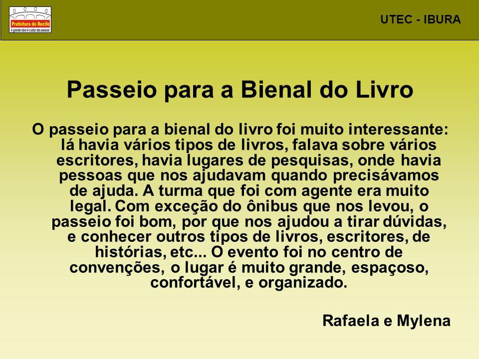 UTEC - IBURA O QUE ACHAMOS DA VISITA À BIENAL.