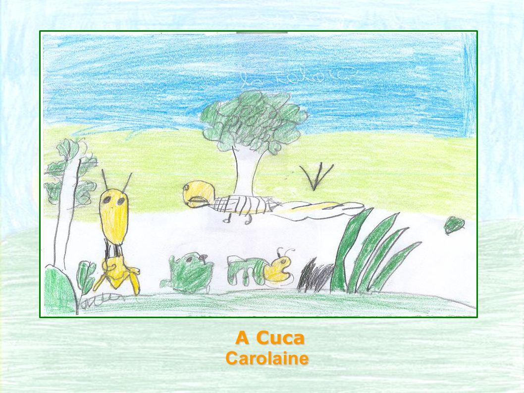 A Cuca Carolaine