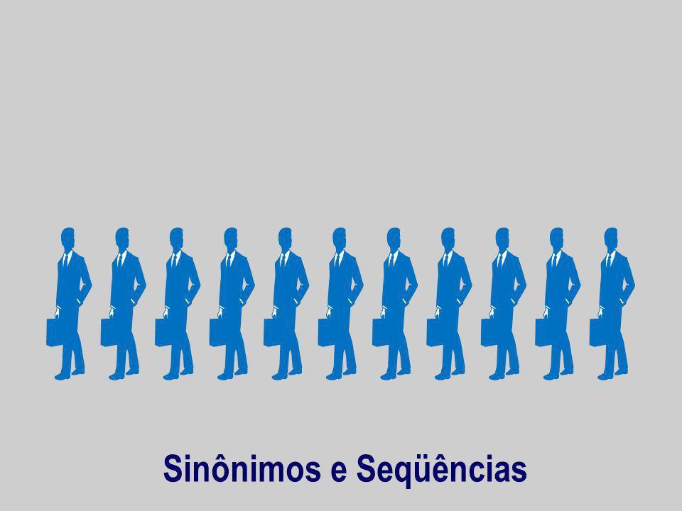 Sinônimos e Seqüências