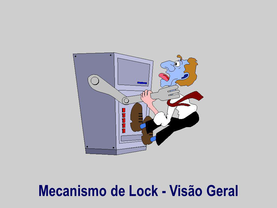 Mecanismo de Lock - Visão Geral