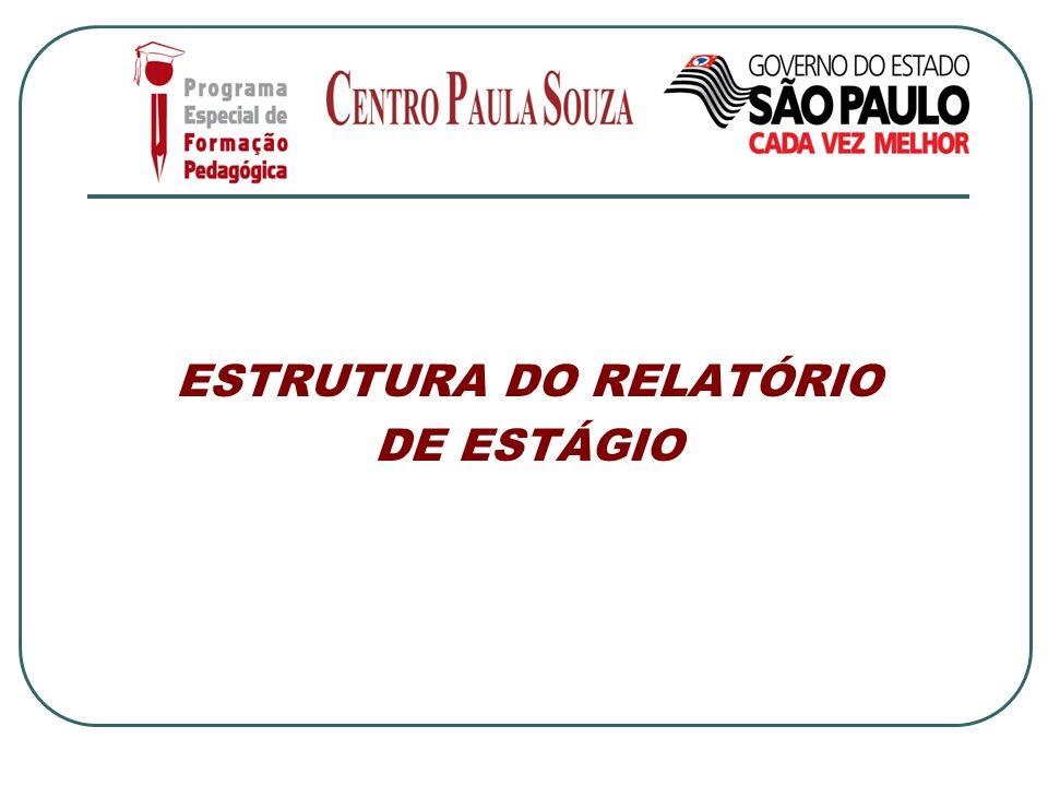ESTRUTURA DO RELATÓRIO DE ESTÁGIO