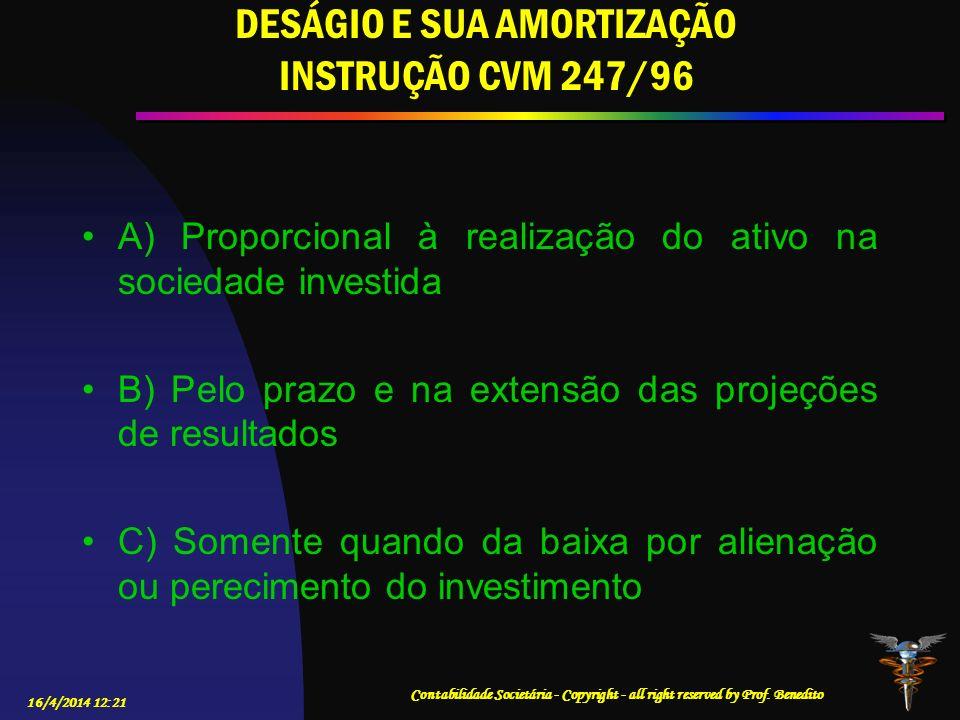 16/4/2014 12:23 Contabilidade Societária - Copyright - all right reserved by Prof.