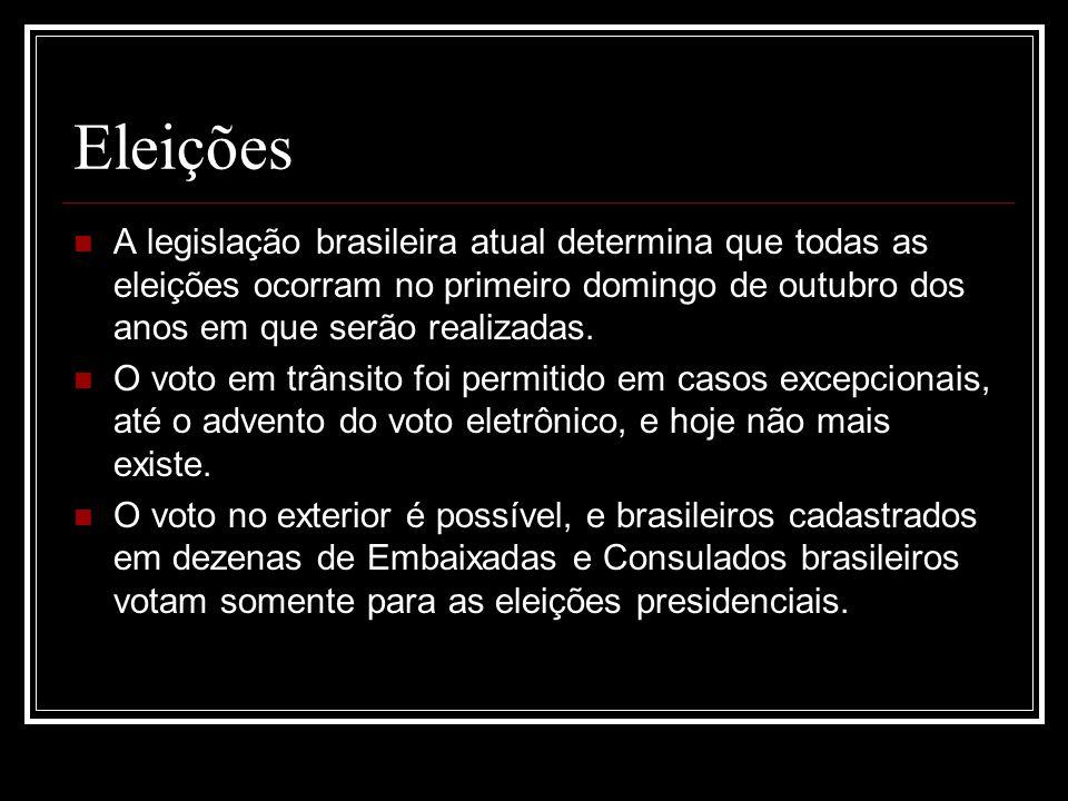 Eleições A legislação brasileira atual determina que todas as eleições ocorram no primeiro domingo de outubro dos anos em que serão realizadas. O voto