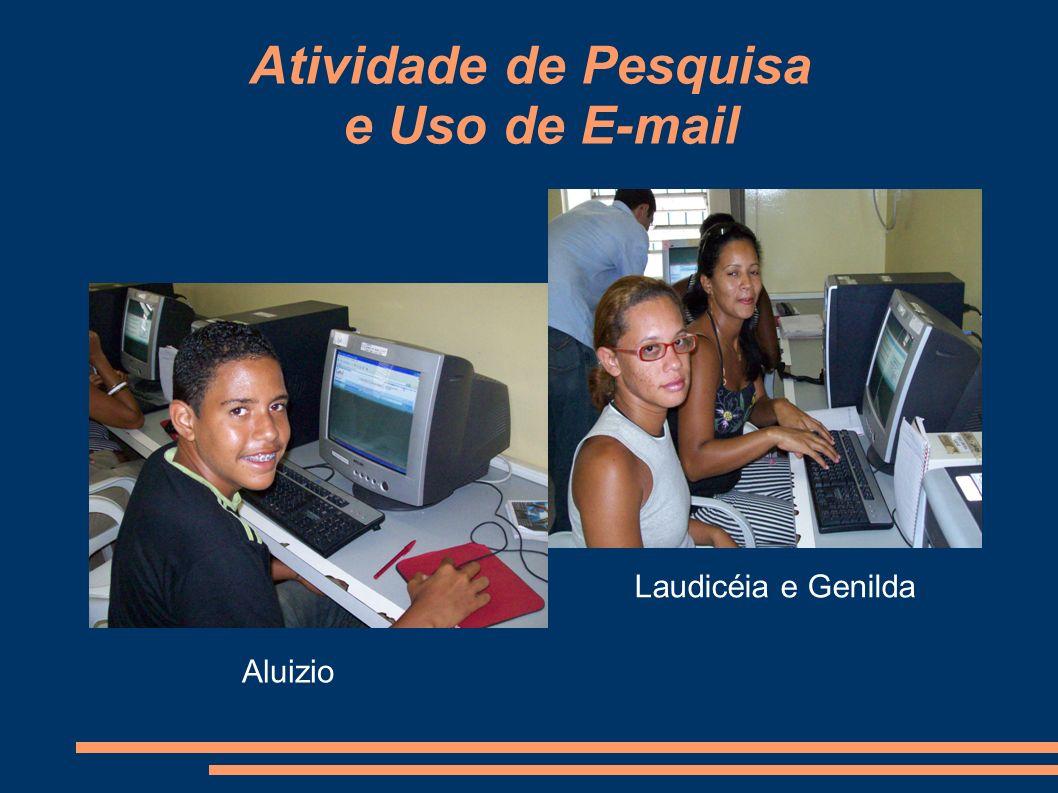 Atividade de Pesquisa e Uso de E-mail Aluizio Laudicéia e Genilda