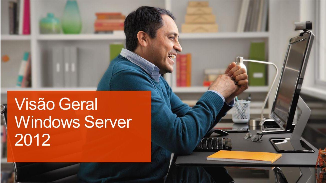 Visão Geral Windows Server 2012