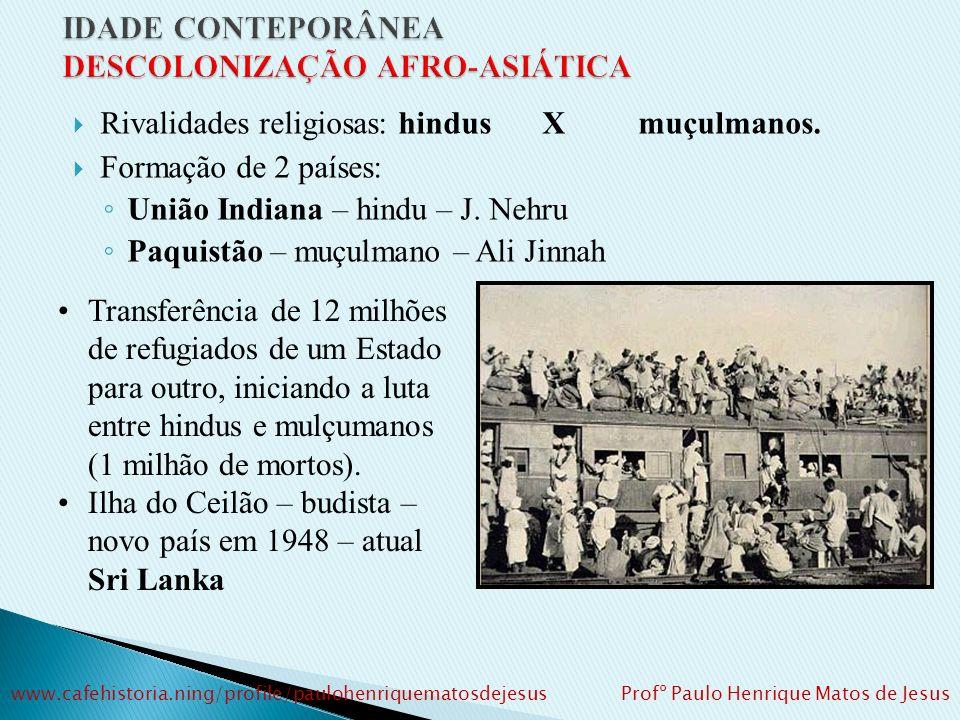 Casos destacados – ÁSIA: A) ÍNDIA: Ex-colônia inglesa.