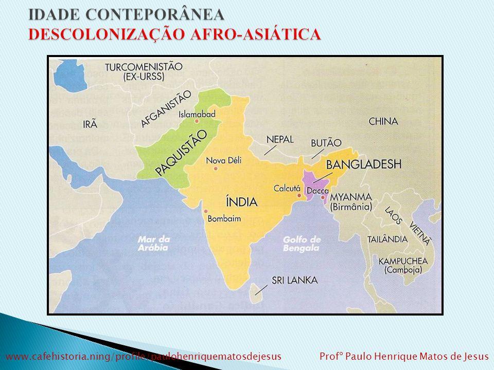 Rivalidades religiosas: hindusXmuçulmanos. Formação de 2 países: União Indiana – hindu – J. Nehru Paquistão – muçulmano – Ali Jinnah Transferência de