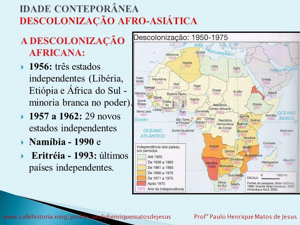 1942: CNA (Congresso Nacional Africano) – organização negra que liderou resistência ao Aparthaid (Nélson Mandela – líder) 1950 – desobediência civil.
