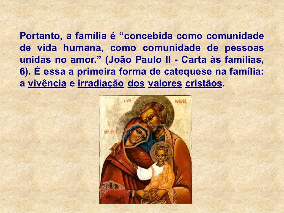 A justiça: aspecto essencial da vida familiar - irá preparar os filhos para a convivência social e o exercício da cidadania.