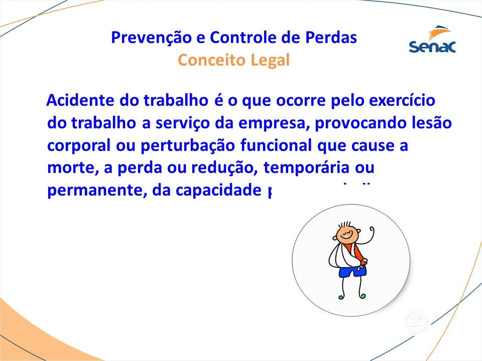 Prevenção e Controle de Perdas Causas administrativas As causas básicas, no entanto, não são o começo da seqüência das causas de acidentes.