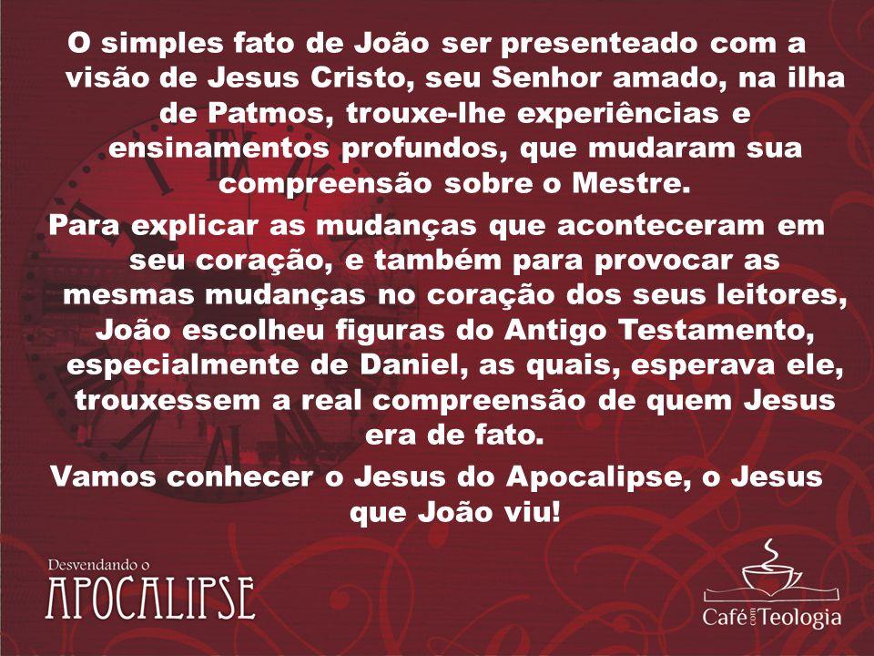 O simples fato de João ser presenteado com a visão de Jesus Cristo, seu Senhor amado, na ilha de Patmos, trouxe-lhe experiências e ensinamentos profun