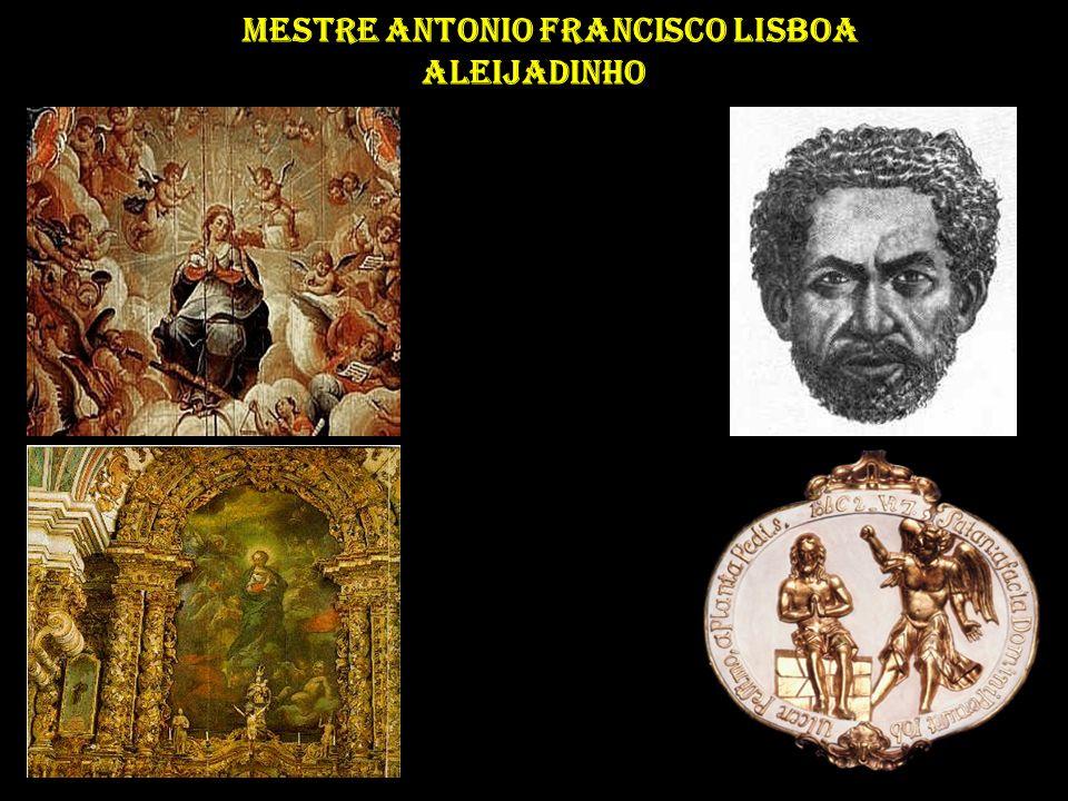 Mestre Antonio Francisco Lisboa Aleijadinho