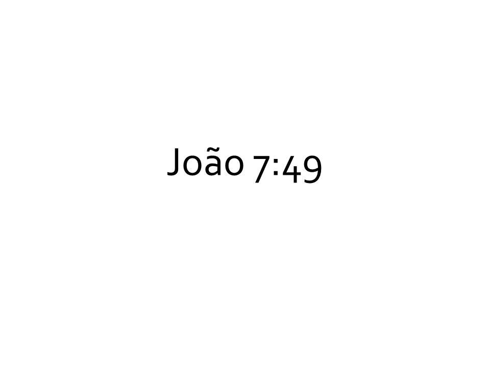 João 7:49