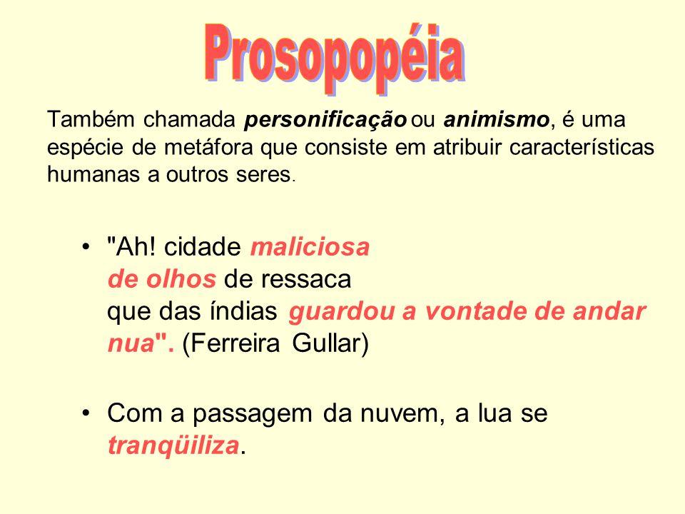 Quando a perífrase indica uma pessoa, recebe o nome de a aa antonomásia.