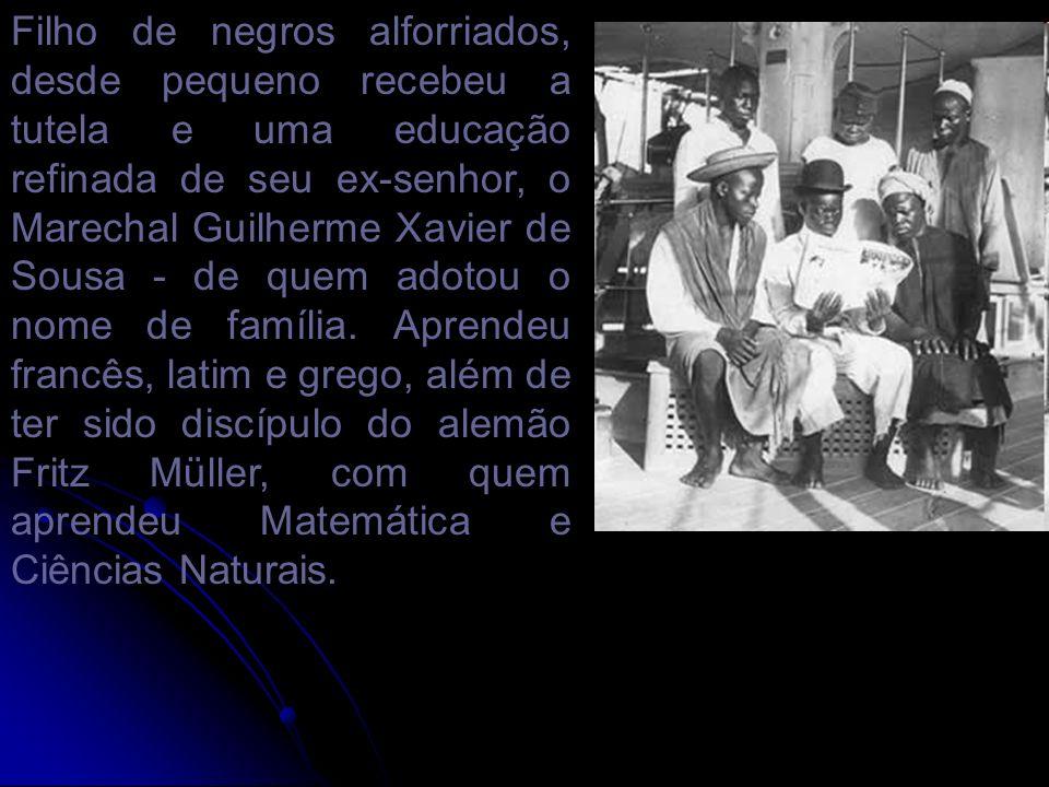 Filho de negros alforriados, desde pequeno recebeu a tutela e uma educação refinada de seu ex-senhor, o Marechal Guilherme Xavier de Sousa - de quem a