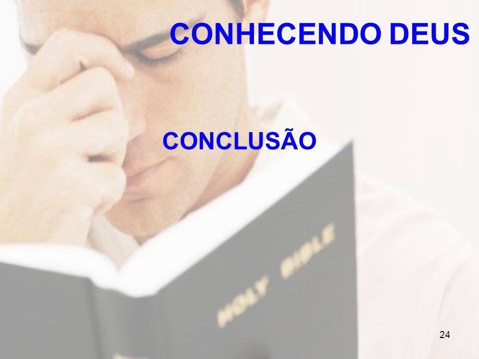 24 CONCLUSÃO CONHECENDO DEUS