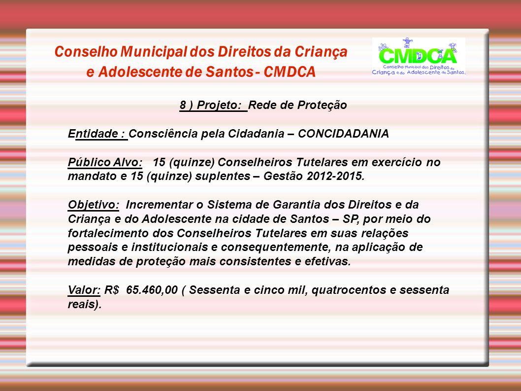 Conselho Municipal dos Direitos da Criança e Adolescente de Santos - CMDCA Fotos