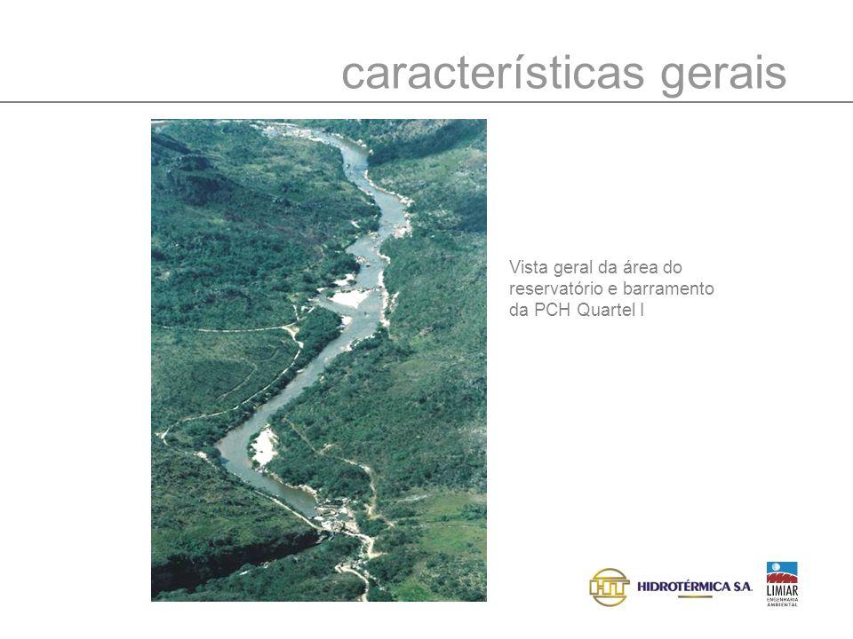 características gerais Vista geral da área do reservatório e barramento da PCH Quartel I