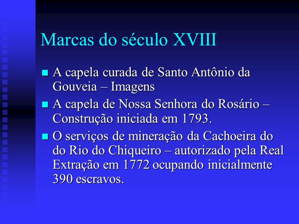 Marcas do século XVIII A capela curada de Santo Antônio da Gouveia – Imagens A capela curada de Santo Antônio da Gouveia – Imagens A capela de Nossa S