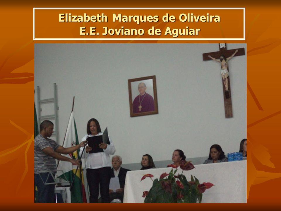 Elizabeth Marques de Oliveira E.E. Joviano de Aguiar