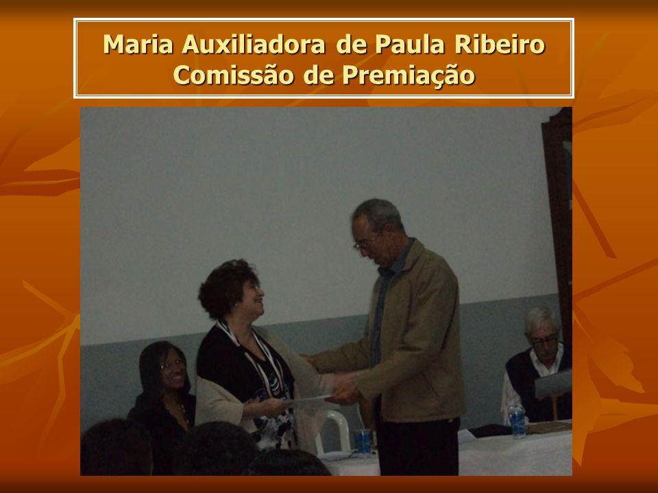 Maria Auxiliadora de Paula Ribeiro Comissão de Premiação