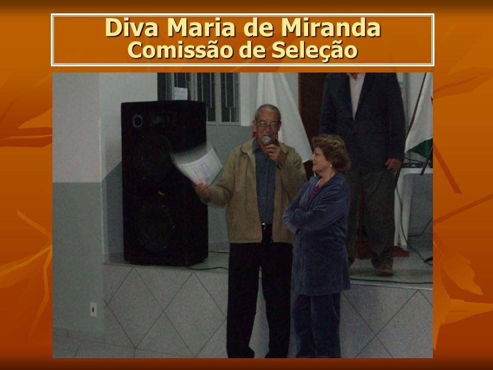 Diva Maria de Miranda Comissão de Seleção