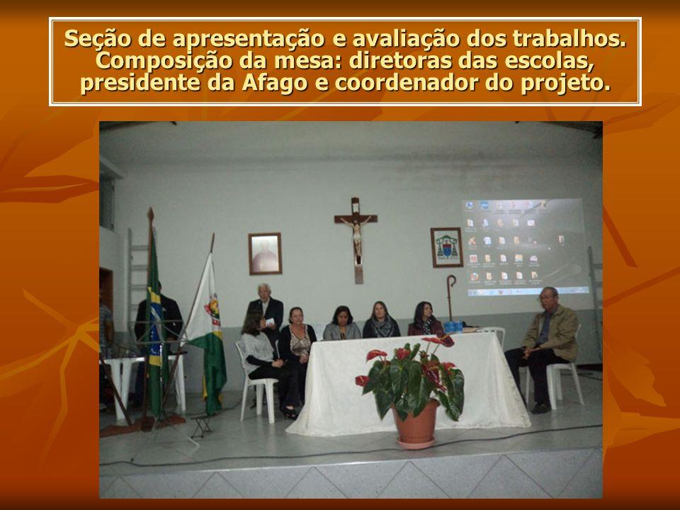 Seção de apresentação e avaliação dos trabalhos. Composição da mesa: diretoras das escolas, presidente da Afago e coordenador do projeto.