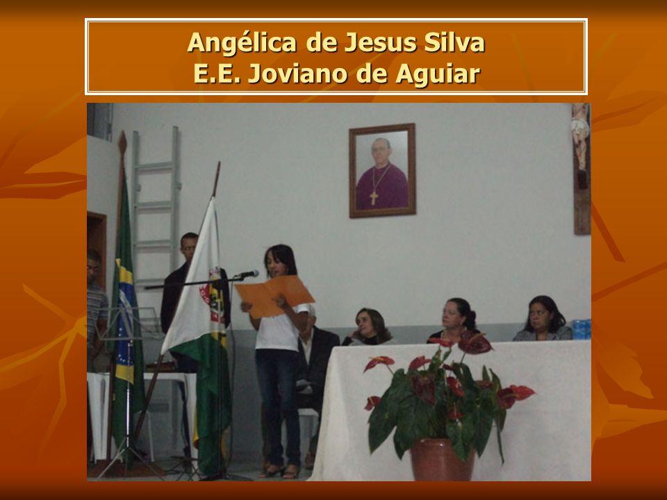 Angélica de Jesus Silva E.E. Joviano de Aguiar