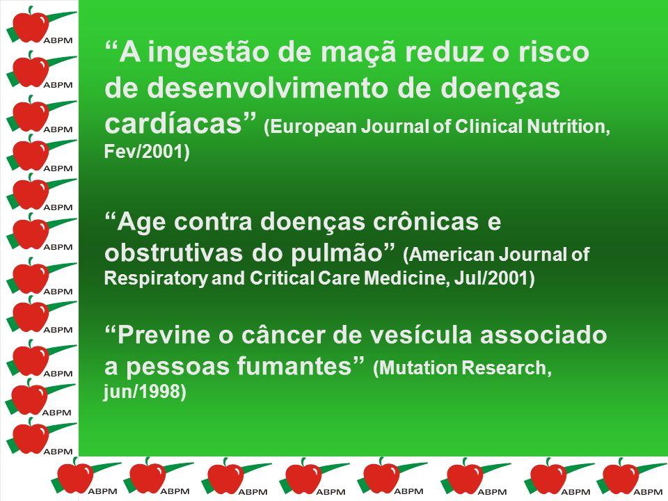 A ingestão de maçã reduz o risco de desenvolvimento de doenças cardíacas (European Journal of Clinical Nutrition, Fev/2001) Age contra doenças crônica