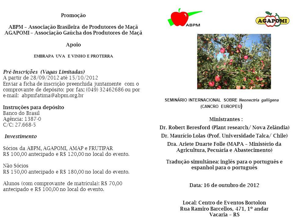 16/10/2012 Atividades 8h00 às 8h:30 Inscrições e retirada das credenciais 8h30 às 9h:00 Abertura 9h00 às 10h00 Situação mundial e na Nova Zelândia do Cancro Europeu – Dr.