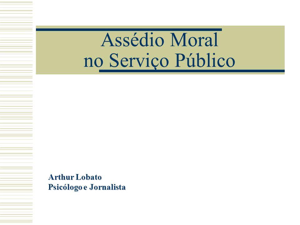 Arthur Lobato - psicólogo e jornalista22 HELOANI, Roberto.