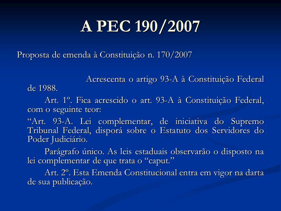 A PEC 190/2007 Proposta de emenda à Constituição n.