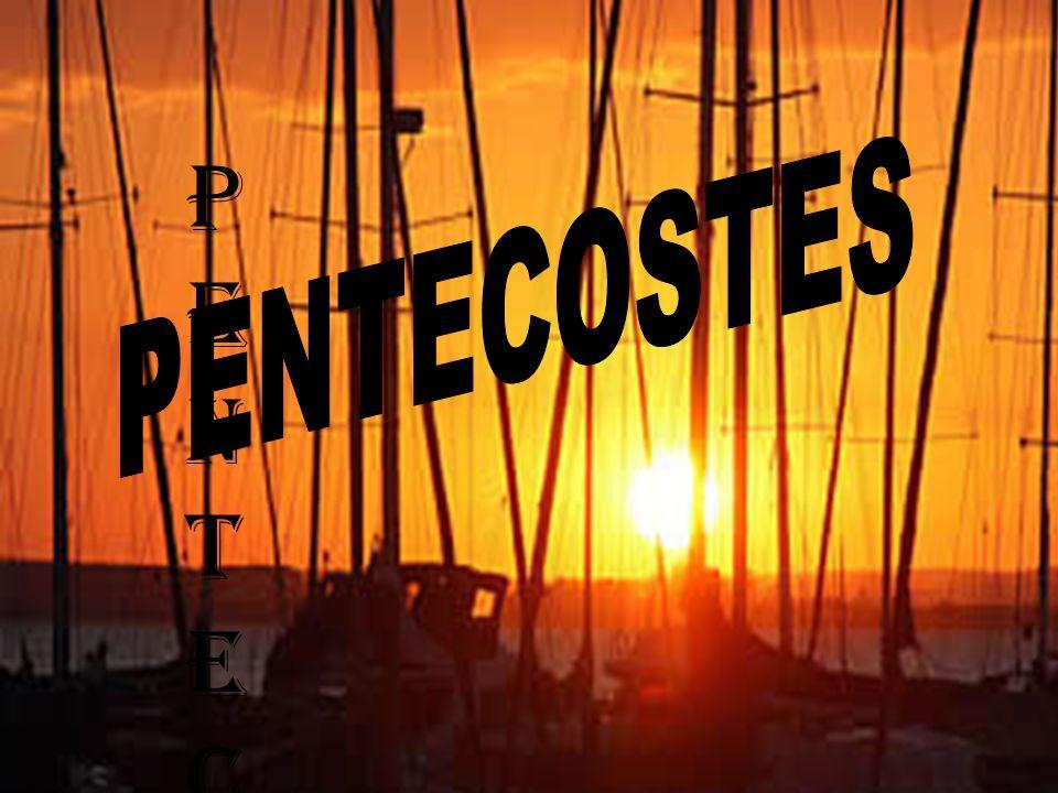 PENTECOSTESPENTECOSTES