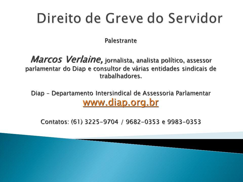 Palestrante Marcos Verlaine, jornalista, analista político, assessor parlamentar do Diap e consultor de várias entidades sindicais de trabalhadores. D