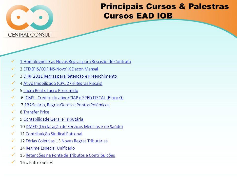 1 Homolognet e as Novas Regras para Rescisão de Contrato 2 EFD (PIS/COFINS-Novo) X Dacon MensalEFD (PIS/COFINS-Novo) X Dacon Mensal 3 DIRF 2011 Regras