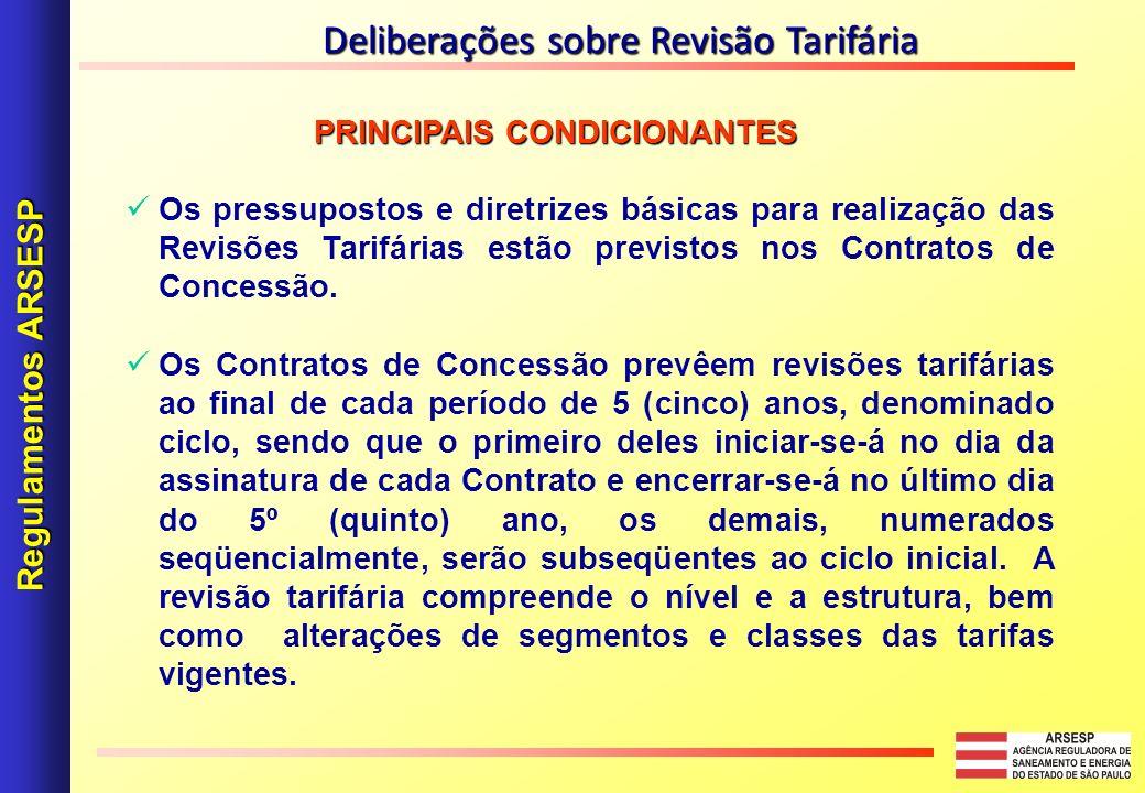PRINCIPAIS CONDICIONANTES PRINCIPAIS CONDICIONANTES Os pressupostos e diretrizes básicas para realização das Revisões Tarifárias estão previstos nos C