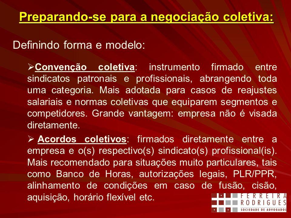 Preparando-se para a negociação coletiva: Definindo forma e modelo: Convenção coletiva: instrumento firmado entre sindicatos patronais e profissionais, abrangendo toda uma categoria.