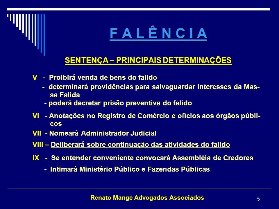 Renato Mange Advogados Associados 6 F A L Ê N C I A RECURSOS ART.