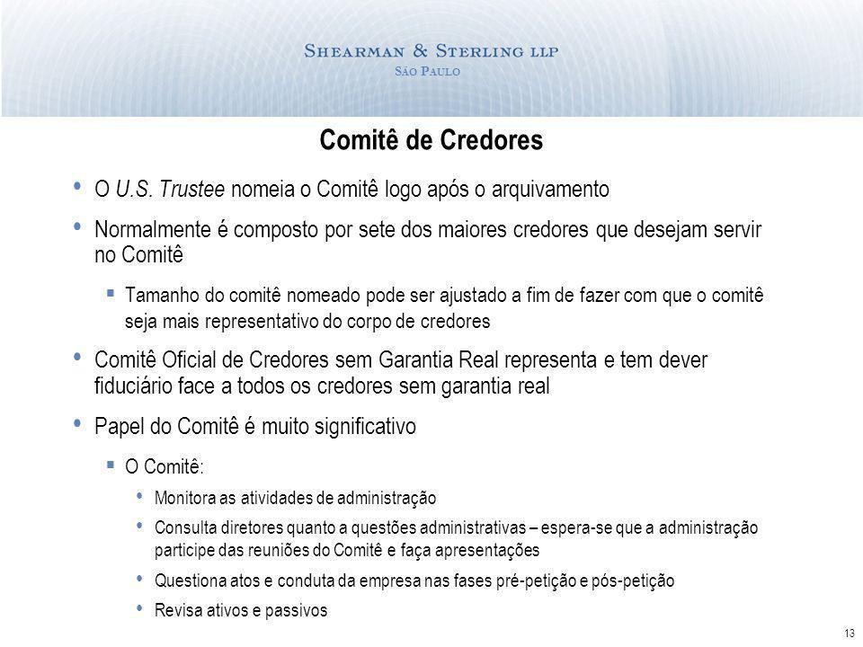 13 S ÃO P AULO Comitê de Credores O U.S.
