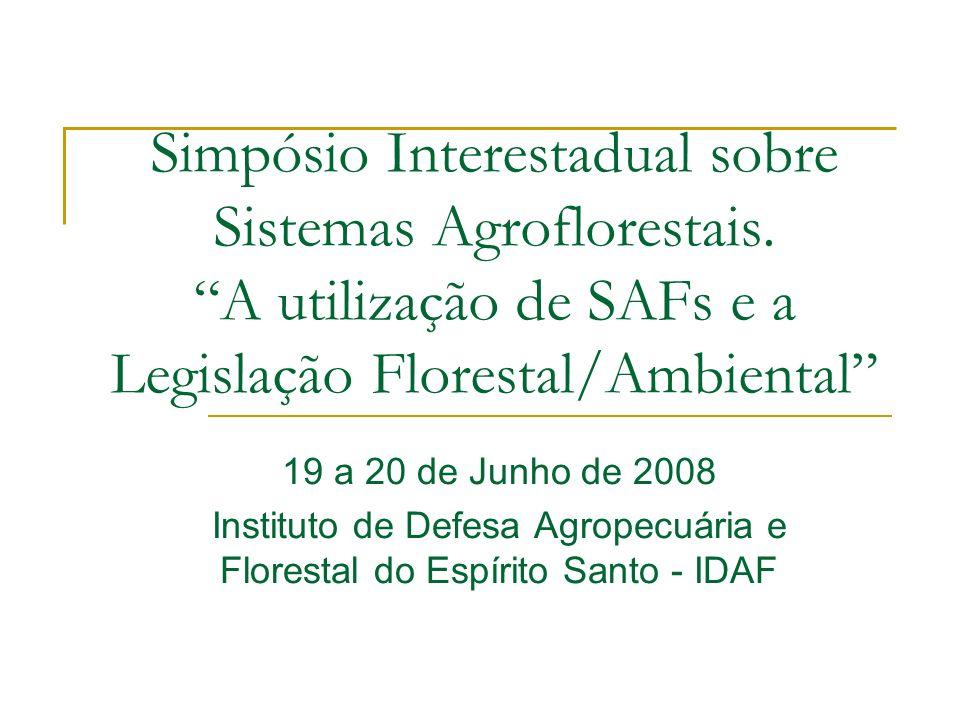 Simpósio Interestadual sobre Sistemas Agroflorestais.