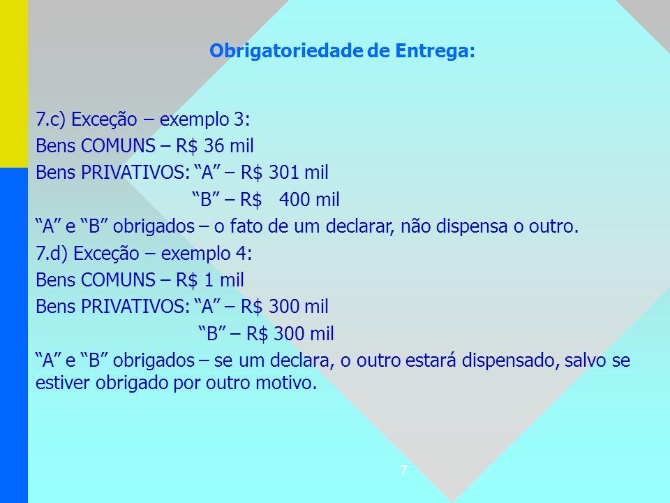 88 TIPOS: – JUSTIÇA FEDERAL – precatório ou requisição de pequeno valor (Art.