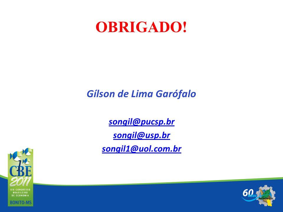 OBRIGADO! Gílson de Lima Garófalo songil@pucsp.br songil@usp.br songil1@uol.com.br ]