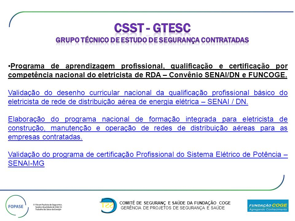 Programa de aprendizagem profissional, qualificação e certificação por competência nacional do eletricista de RDA – Convênio SENAI/DN e FUNCOGE. Valid
