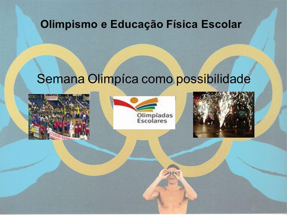 10 Semana Olimpíca como possibilidade Olimpismo e Educação Física Escolar