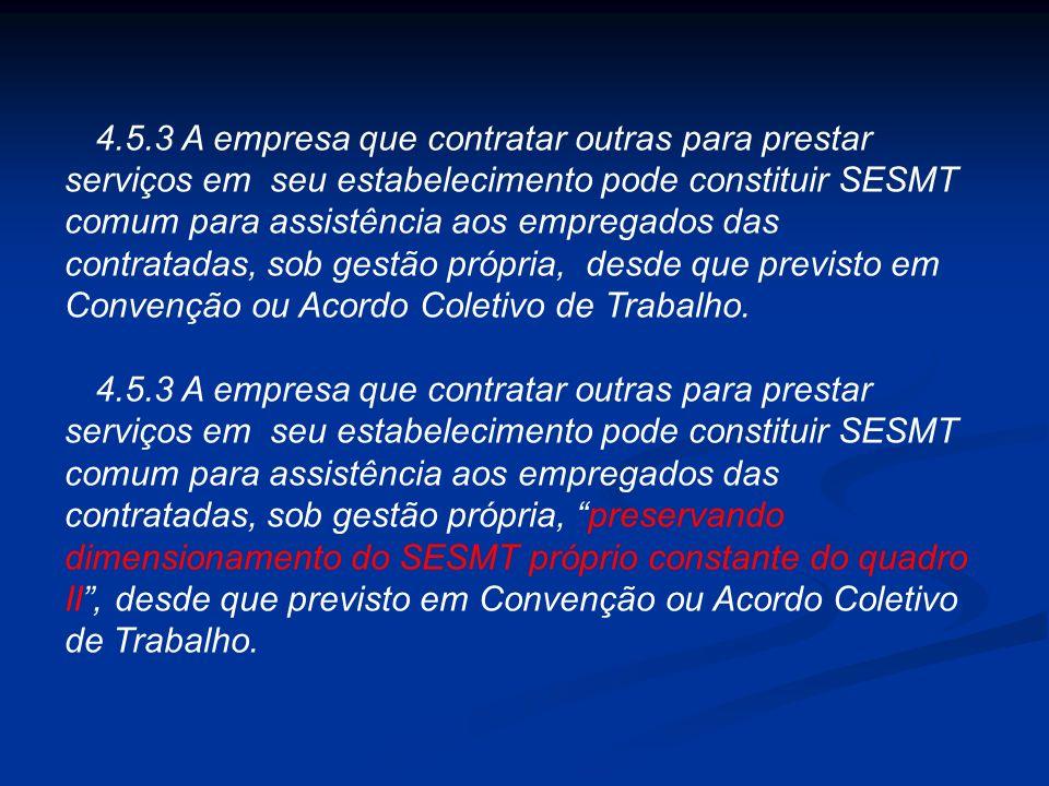 MINISTÉRIO DO TRABALHO E EMPREGO SECRETARIA DE INSPEÇÃO DO TRABALHO PORTARIA N° 17, DE 01 DE AGOSTO DE 2007 (DOU de 02/08/2007) Altera a redação da No