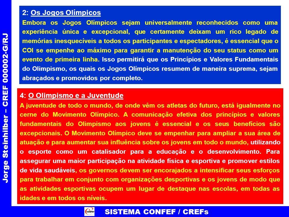 2: Os Jogos Olímpicos Embora os Jogos Olímpicos sejam universalmente reconhecidos como uma experiência única e excepcional, que certamente deixam um r