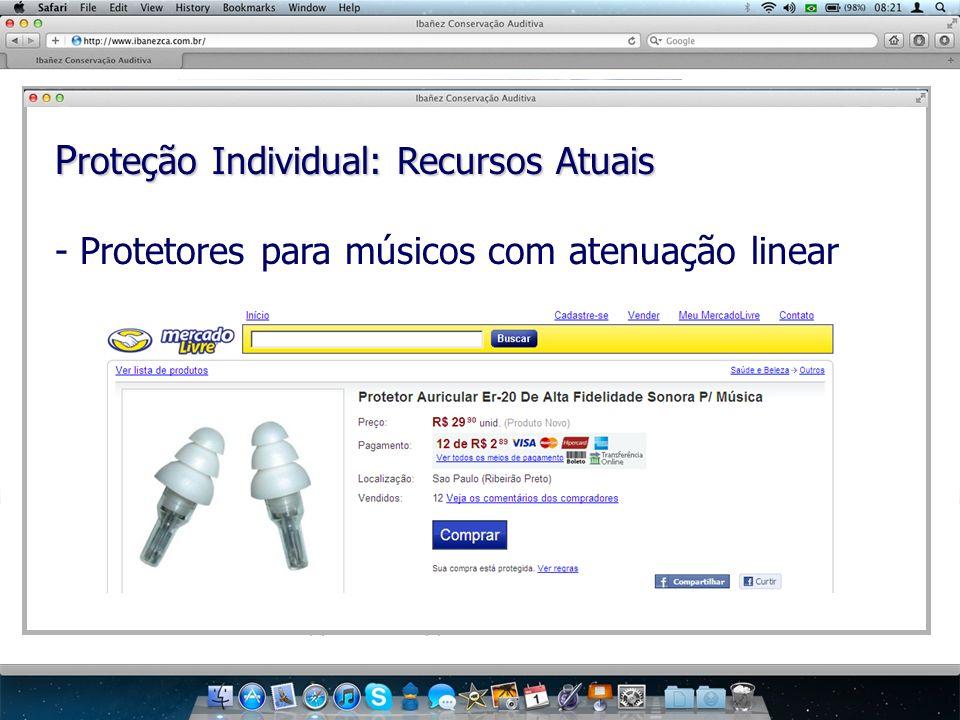 P roteção Individual: Recursos Atuais - Protetores para músicos com atenuação linear