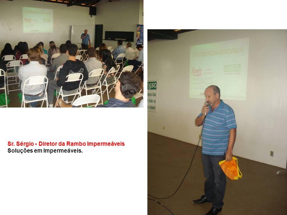 Sr. Sérgio - Diretor da Rambo Impermeáveis Soluções em Impermeáveis.