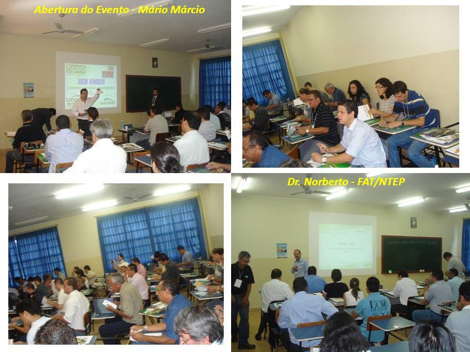 Abertura do Evento - Mário Márcio Dr. Norberto - FAT/NTEP